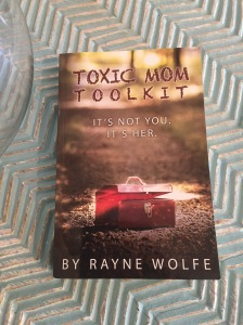 Toxic Mom Toolkit